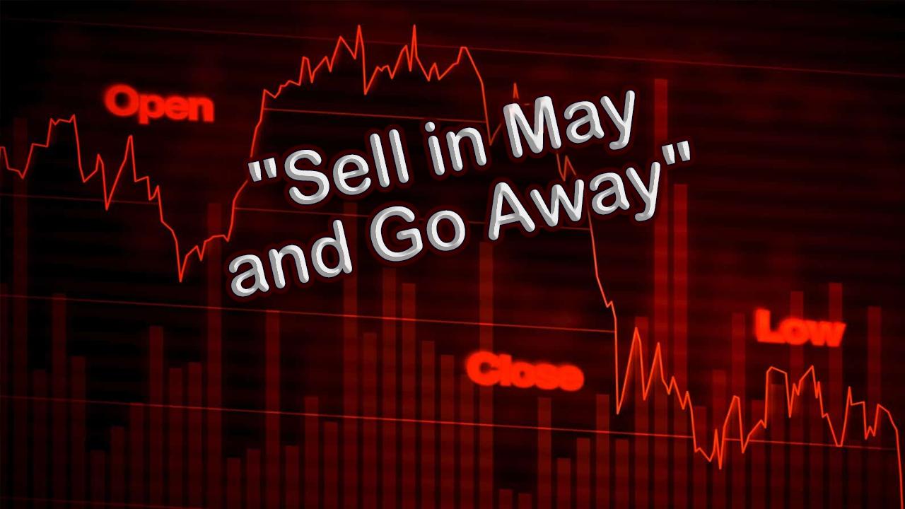 Sell in May không phải là vấn đề quá lo ngại